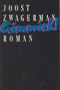 Joost Zwagerman - Gimmick!