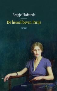 Bregje Hofstede - De hemel boven Parijs