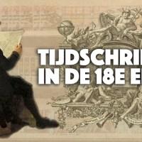 Tijdschriften in de 18e eeuw (Verlichting) / Literatuurgeschiedenis