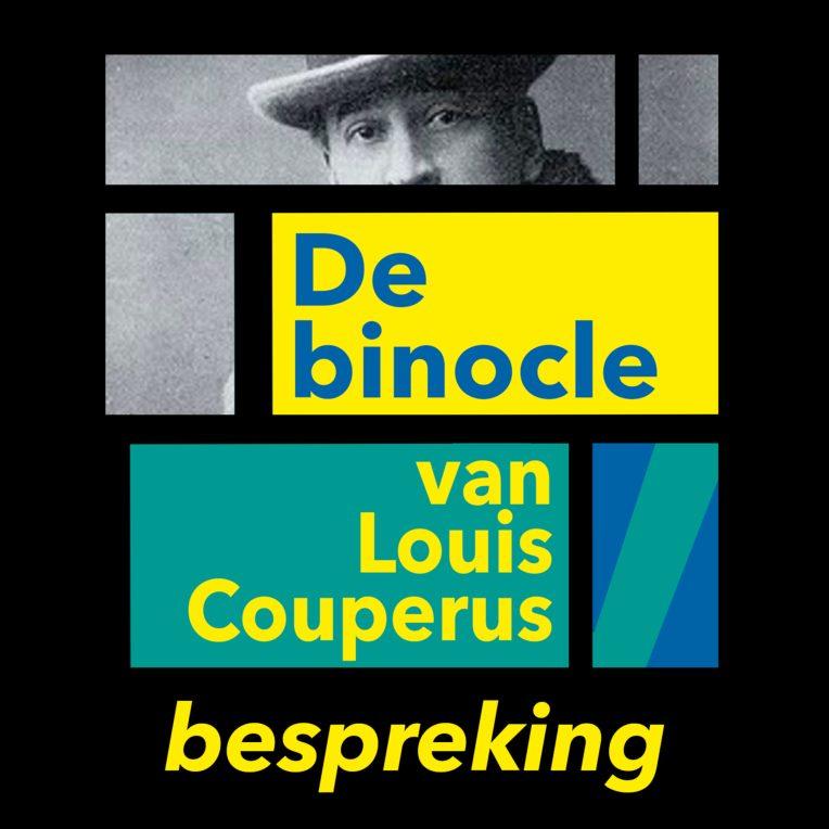 Louis Couperus – De binocle (bespreking)