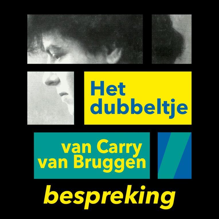 Carry van Bruggen – Het dubbeltje (bespreking)