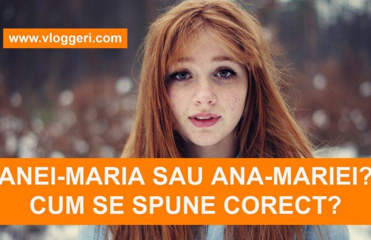 Anei-Maria sau Ana-Mariei