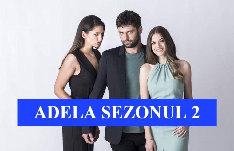 Adela Sezonul 2