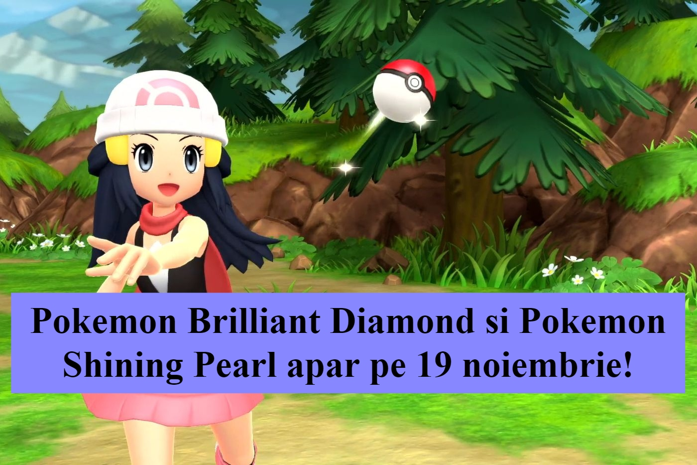 Pokemon Brilliant Diamond si Pokemon Shining Pearl vin pe 19 noiembrie