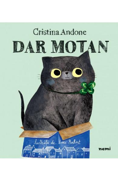 Cartea de copii Dar Motan de Cristina Andone Rezumat