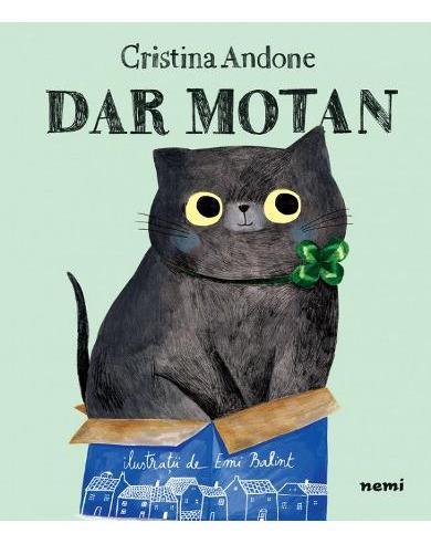 Cartea de copii Dar Motan de Cristina Andone