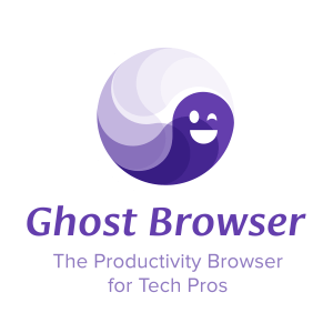 Ghost Browser 2.1.1.16 Crack Mac + Android Free Download 2021