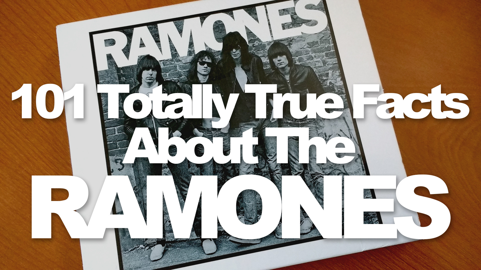 101 Totally True Facts About The Ramones - vmcampos