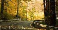 Part 40 - I have kept the faith