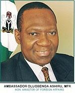 *Foreign Affairs Minister, Gbenga Ashiru