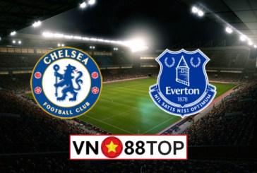 Soi kèo, Tỷ lệ cược Chelsea vs Everton, 21h00 08/03/2020