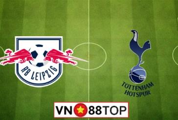 Soi kèo, Tỷ lệ cược Leipzig vs Tottenham, 03h00 ngày 11/3/2020