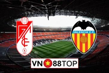 Soi kèo, Tỷ lệ cược Granada CF vs Valencia, 03h00 ngày 05/07/2020
