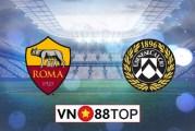 Soi kèo, Tỷ lệ cược AS Roma vs Udinese, 02h45 ngày 04/07/2020