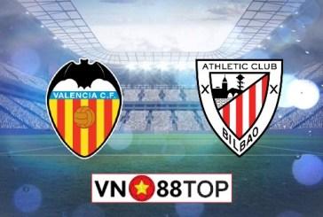 Soi kèo, Tỷ lệ cược Valencia vs Athletic Bilbao, 00h30 ngày 02/07/2020
