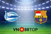 Soi kèo nhà cái, Tỷ lệ cược Deportivo Alaves vs Barcelona - 03h00 - 01/11/2020