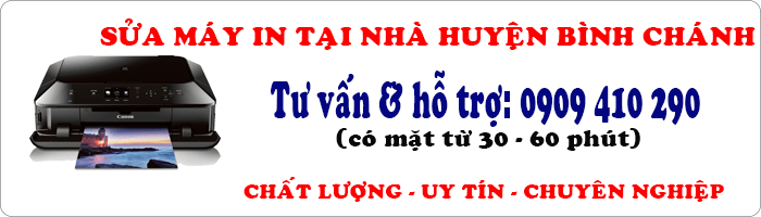 sửa máy in tại nhà huyện Bình Chánh