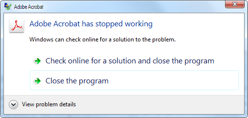 Adobe Acrobat has stopped working