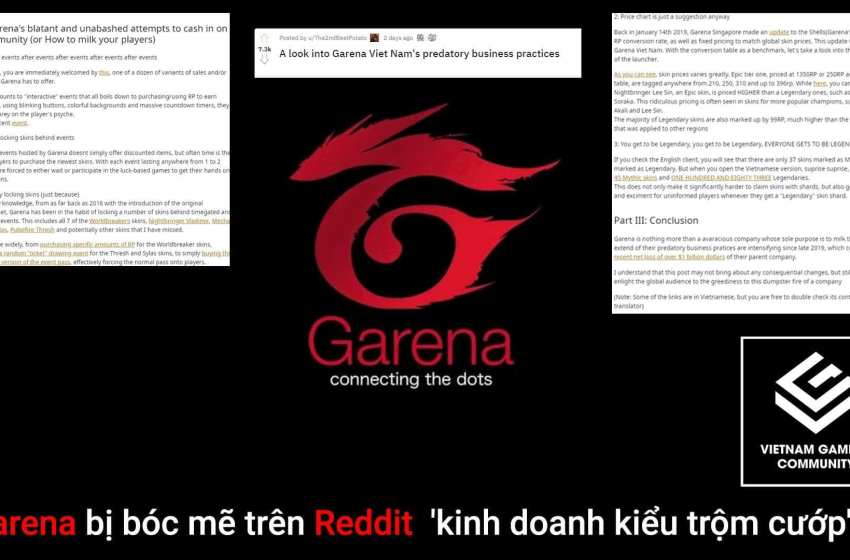 Garena bị bóc mẽ trên Reddit 'kinh doanh kiểu trộm cướp'