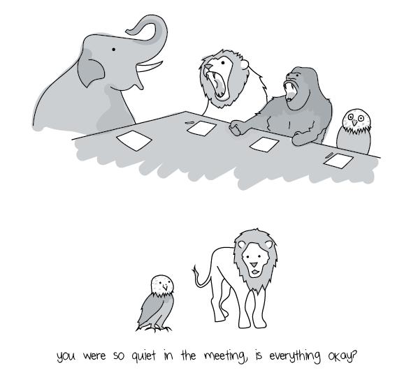 You were so quiet!