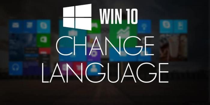 Cách cài đặt tiếng Việt cho máy tính Windows 10 đơn giản