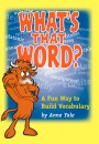 What's That Word? Fun Student Vocabulary Workbook