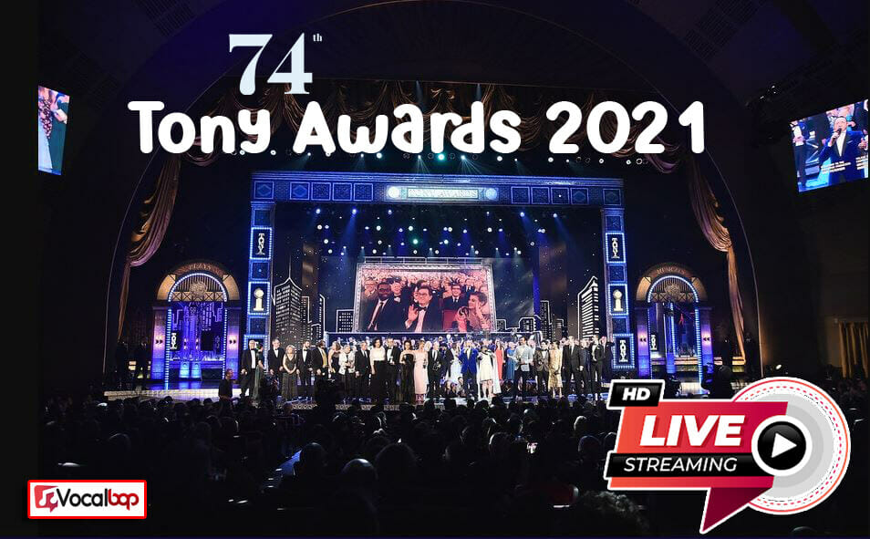 How to Watch Tony Awards 2021 Live Stream