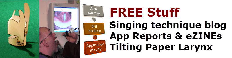 Free stuff from Vocal Process - Singing technique blog, app reports and downloads, tilting paper larynx