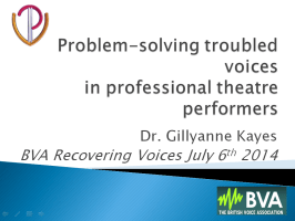 Dr Gillyanne Kayes presents on vocal problem-solving in professional theatre