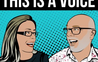 Gillyanne Kayes & Jeremy Fisher in popart cartoon format for This Is A Voice podcast