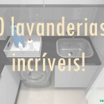 Decor: 20 lavanderias incríveis!