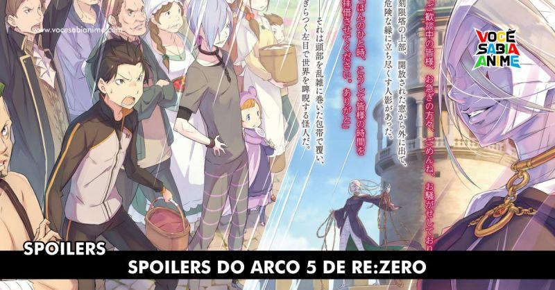 Spoilers Re:Zero Arco 5 Reikishi wo kizamu hoshi