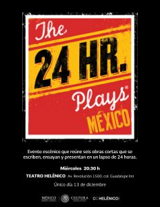 The 24 Hour Plays México 4