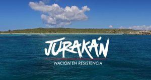 Afiche del documental Jurakán: Nación en Resistencia.