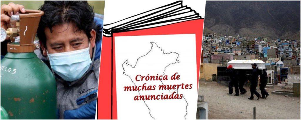 CRÓNICA DE DEMASIADAS MUERTES ANUNCIADAS: lo que pasó en el Perú el 2021 con la COVID-19, luego de 200 años perdidos