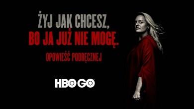 """Photo of HBO GO promuje """"Opowieść podręcznej"""". Tytuł przejęty od Showmaxa"""