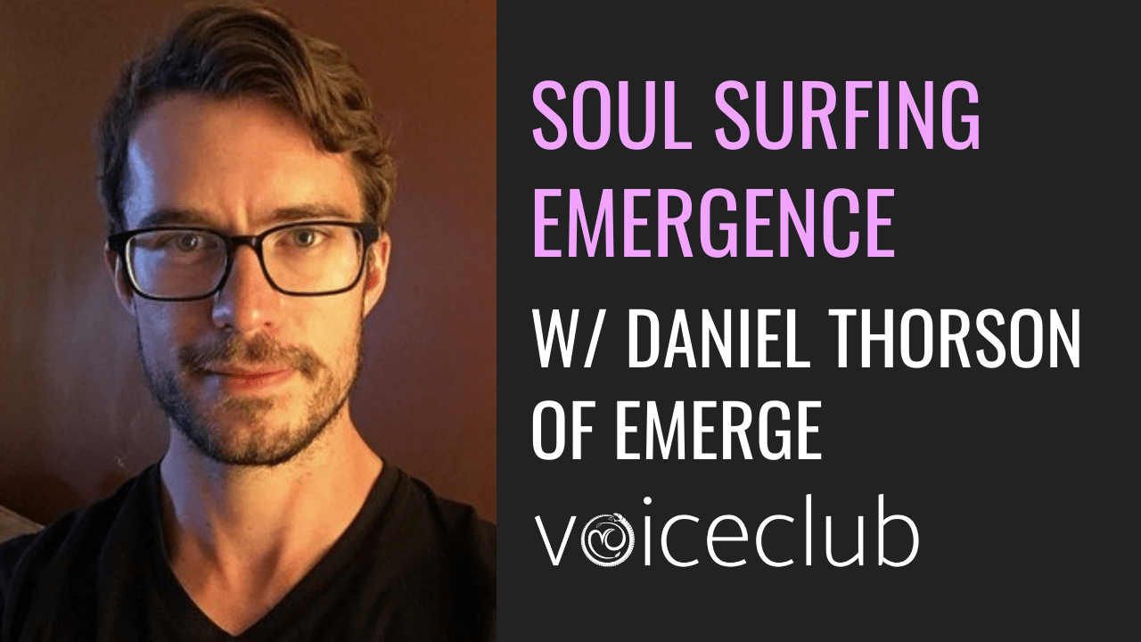 Daniel Thorson Emerge Podcast