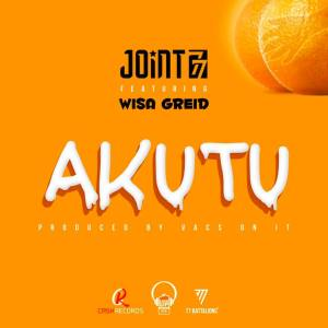 Joint 77 - Akutu ft. Wisa Greid