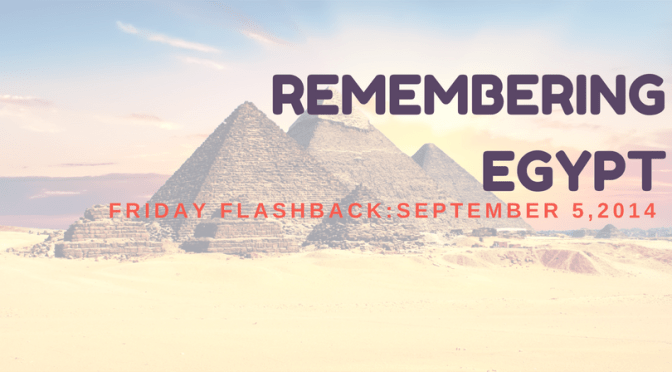 Remembering Egypt