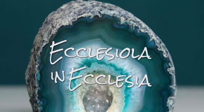 Ecclesiola in Ecclesia