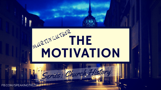 The Motivation of Luther