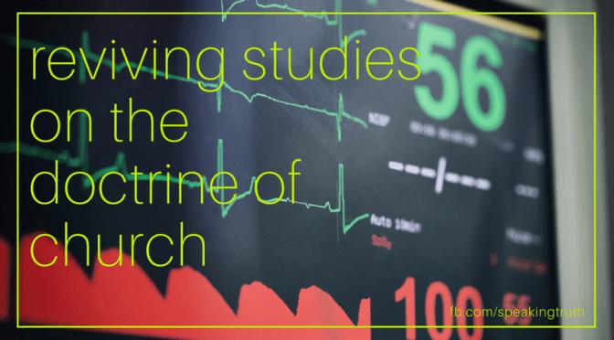 Reviving the Doctrine of Church Studies