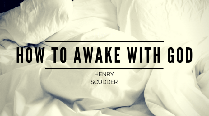 How to Awake with God