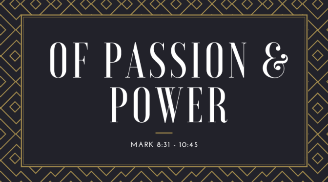 Of Passion and Power