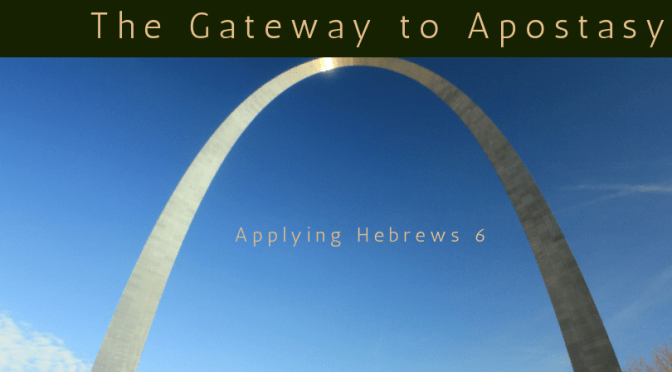 The Gateway to Apostasy