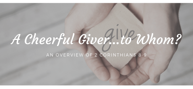 A Cheerful Giver…to Whom?