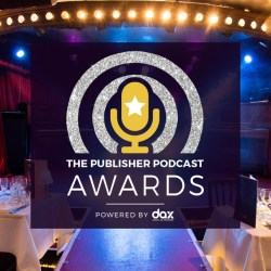 Winners of the first ever Publisher Podcast Awards announced