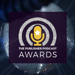 Shortlist announcement for the Publisher Podcast Awards 2021