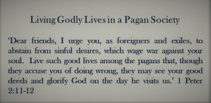 Living Godly Lives in a Pagan Society