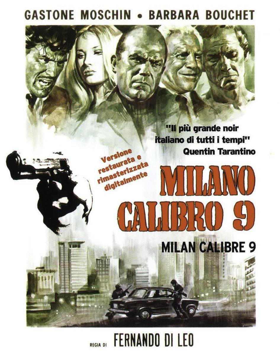 Fernando Di Leo's Milano Calibro 9 (Caliber 9) <br/The King Of Italian Gangster Flicks